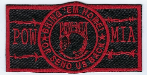 POW/MIA Bring 'Em Home! Or Send Us Back patch, black material with red embroidery