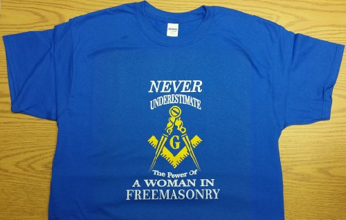 Never Underestimate the Power of a Woman In Freemasonry T-Shirt (Size: Large)
